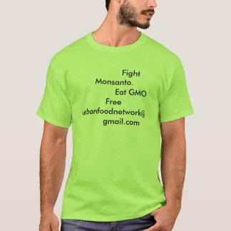 Camiseta Luta Monsanto.               Coma…
