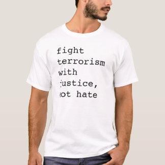 Camiseta lute justiça com terrorismo, não tshirt do ódio