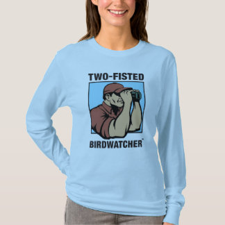 Camiseta Luva longa das senhoras Two-Fisted de Birdwatcher