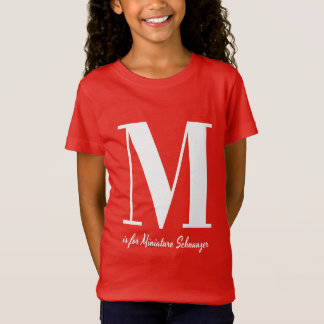 Camiseta M é para o t-shirt do Schnauzer diminuto