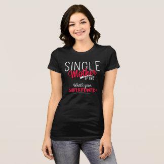 Camiseta Mãe solteira de dois