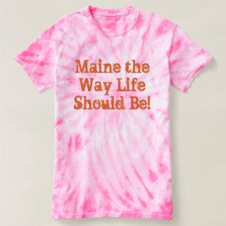 Camiseta Maine a vida da maneira deve ser!