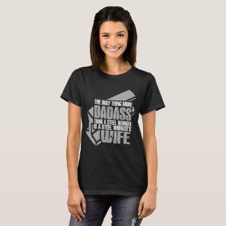 Camiseta Mais Badass do que a esposa dos trabalhadores de