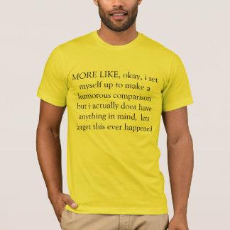 Camiseta mais gostam
