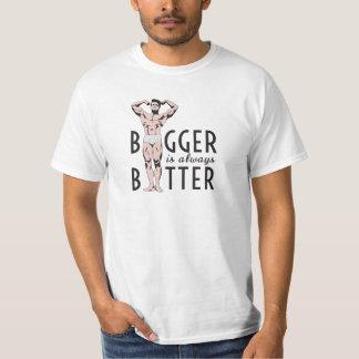 Camiseta Mais grande é sempre melhor com levantamento do