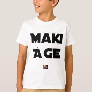 Camiseta MAKI IDADE - Jogos de palavras - François Cidade