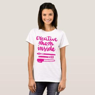 Camiseta Mamã criativa para dentro