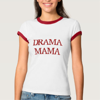 CAMISETA MAMA DO DRAMA