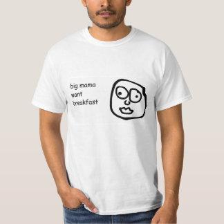 Camiseta Mama grande Querer Pequeno almoço T