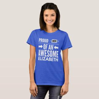 Camiseta Mamã orgulhosa de uma Elizabeth impressionante