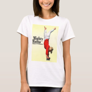 Camiseta Mama poderoso Skate-o-Rama B clássico das mães do