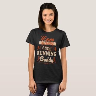 Camiseta Mamã que consegue o amigo Running novo carregar o