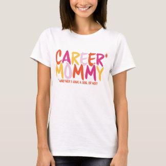 Camiseta Mamães da carreira