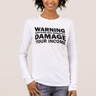 Camiseta Manga Longa A compra de advertência pode seriamente danificar