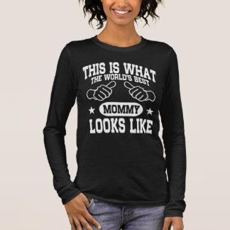 Camiseta Manga Longa A melhor mamãe do mundo olha o gosto