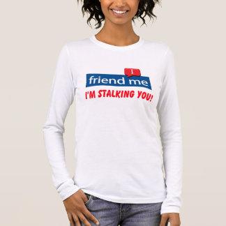 Camiseta Manga Longa amigo mim eu estou desengaçando-o!