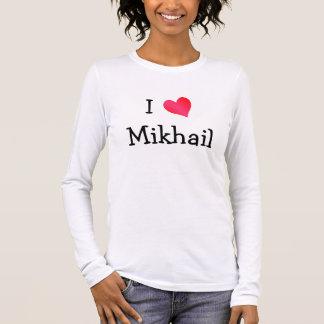 Camiseta Manga Longa Eu amo Mikhail