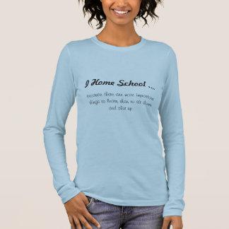 Camiseta Manga Longa Eu dirijo a escola…, porque há mais impor…