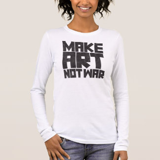 Camiseta Manga Longa Faça a guerra da arte não