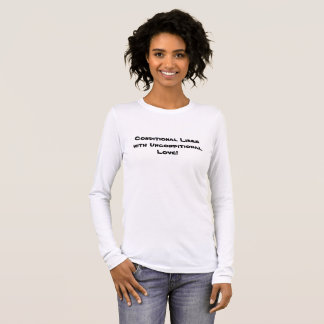 Camiseta Manga Longa Gostos condicionais com amor incondicional p23