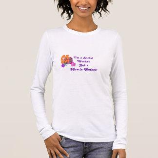 Camiseta Manga Longa Nenhum trabalhador de milagre!
