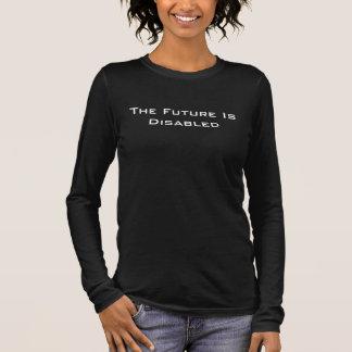 Camiseta Manga Longa O futuro é deficiente, o T longo das mulheres,