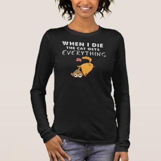 Camiseta Manga Longa Quando eu morro o gato obtem tudo