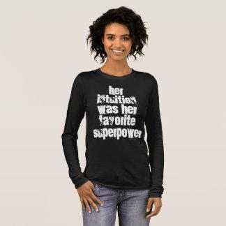 Camiseta Manga Longa Sua intuição era sua superpotência favorita