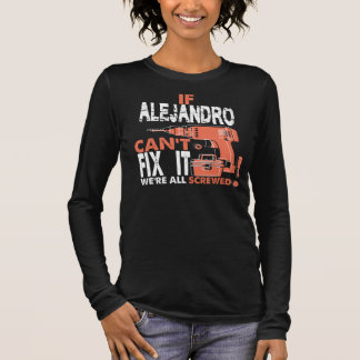Camiseta Manga Longa T-shirt legal para ALEJANDRO