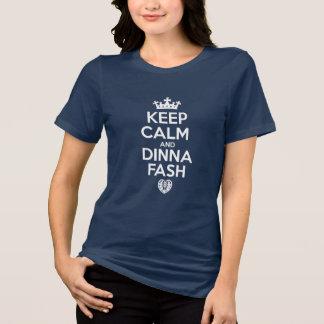 Camiseta Mantenha a calma - coração da arrelia de Dinna