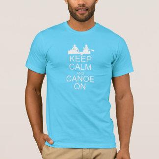 Camiseta Mantenha a calma e a canoa no t-shirt