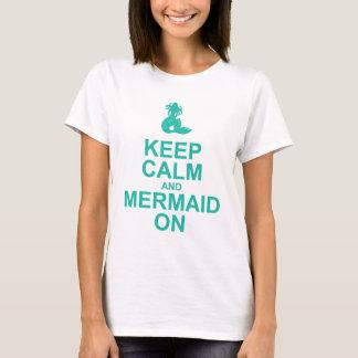 Camiseta Mantenha a calma e a sereia no t-shirt