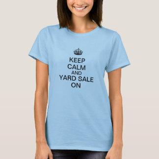 Camiseta Mantenha a calma e a venda de jardim sobre