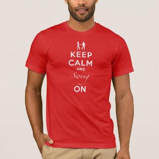 Camiseta Mantenha a calma e balance sobre