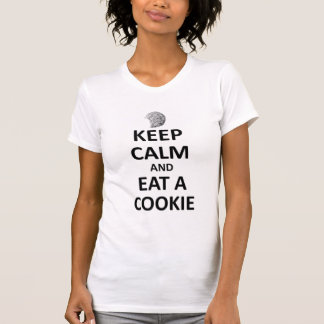 Camiseta Mantenha a calma e coma um biscoito