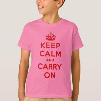 Camiseta mantenha a calma e continue o original