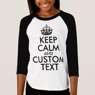 Camiseta Mantenha a calma e criar seus próprios fazem para