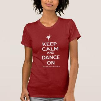 Camiseta Mantenha a calma e dance sobre
