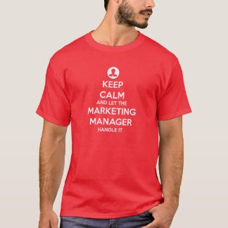 Camiseta Mantenha a calma e deixe o director de marketing