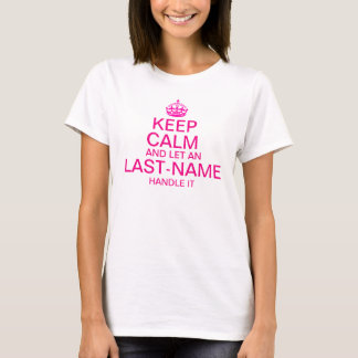 """Camiseta Mantenha a calma e deixe um punho do """"sobrenome"""""""