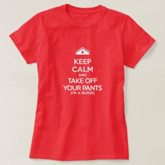 Camiseta Mantenha a calma e descole suas calças (eu sou uma