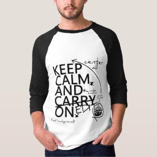 Camiseta Mantenha a calma e edite-a em (em alguma cor)