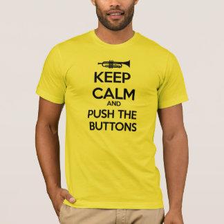 Camiseta Mantenha a calma e empurre os botões