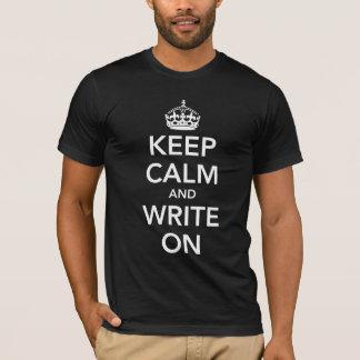 Camiseta Mantenha a calma e escreva-a sobre
