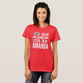 Camiseta Mantenha a calma e escute Amanda