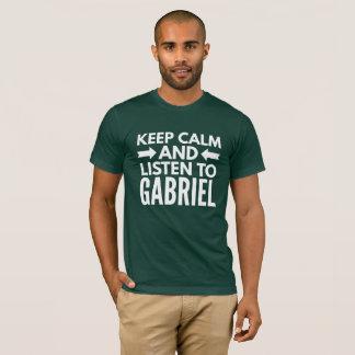 Camiseta Mantenha a calma e escute Gabriel