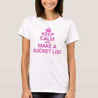 Camiseta Mantenha a calma e faça uma lista do balde