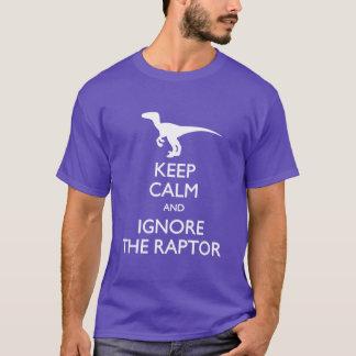 Camiseta Mantenha a calma e ignore o t-shirt do raptor