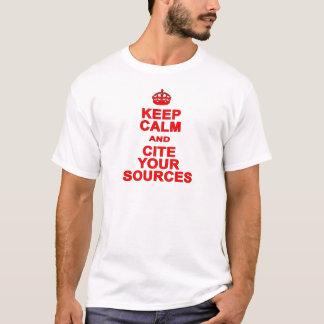Camiseta Mantenha a calma e mencione suas fontes