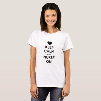 Camiseta mantenha a calma e nutra-a sobre